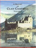 A History of Clan Campbell Vol. 2 : From Flodden to the Restoration, Campbell, Alastair, 1902930185