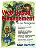Web Based Information Management : For the Enterprise, Harnedy, Sean, 0130960187