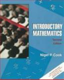 Introductory Mathematics, Cook, Nigel P., 0132700182