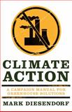 Climate Action : A Campaign Manual for Greenhouse Solutions, Diesendorf, Mark, 1742230180