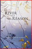 The River Is a Reason, Meredith Davies Hadaway, 1936370182