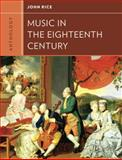 Anthology for Music in the Eighteenth Century 1st Edition