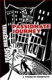 Passionate Journey, Frans Masereel, 0486460185