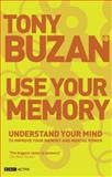 Use Your Memory, Buzan, Tony, 1406610186