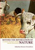 Beyond the Bifurcation of Nature : A Common World for Animals and the Environment, Brianne Donaldson, 1443860182