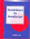 QuickStart to JavaScript, Lin, Forest, 1576760189