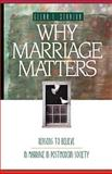 Why Marriage Matters, Glenn T. Stanton, 1576830187