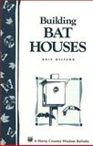 Building Bat Houses, Dale Evva Gelfand, 1580170188