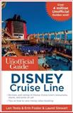 The Unofficial Guide to the Disney Cruise Line, Len Testa and Erin Foster, 1628090189