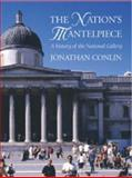The Nation's Mantelpiece, Jonathan Conlin, 1843680181