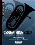 The Breathing Book for Euphonium Treble Clef Edition, Vining, David, 1935510185