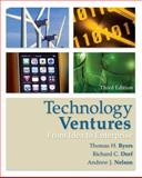 Technology Ventures: from Idea to Enterprise, Byers, Thomas and Dorf, Richard, 0073380180