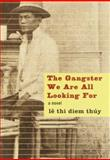 The Gangster We Are All Looking For, Le Thi Diem Thuy, 0375400184