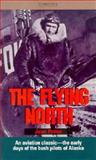 The Flying North, Jean Potter, 089174018X