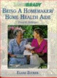 Being a Homemaker : Home Health Aide, , 089303018X