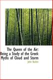 The Queen of the Air, John Ruskin, 1103660187