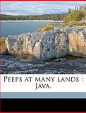 Peeps at Many Lands, J. f. Scheltema and J. F. Scheltema, 1149510188