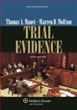 Trial Evidence, Mauet, Thomas A. and Wolfson, Warren D., 1454810181