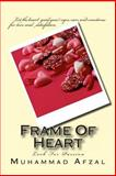 Frame of Heart, Muhammad Afzal, 1477510184