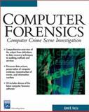 Computer Crime Scene Forensics, John Vacca, 1584500182