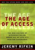 The Age of Access, Jeremy Rifkin, 1585420182