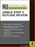 Appleton and Lange Outline Review for the USMLE Step 2, Goldberg, Joel S., 0071390189