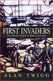 First Invaders, Alan Twigg, 1553800184