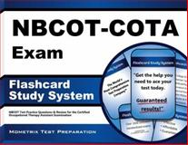NBCOT-COTA Exam Flashcard Study System : NBCOT Test Practice Questions and Review for the Certified Occupational Therapy Assistant Examination, NBCOT Exam Secrets Test Prep Team, 1609710185