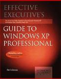 Effective Executive's Guide to Windows XP, Pat Coleman, 1931150184