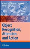 Object Recognition, Attention, and Action, , 4431730184