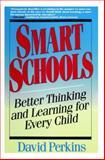 Smart Schools, David Perkins, 0028740181