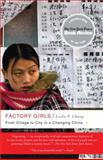 Factory Girls, Leslie T. Chang, 0385520182