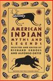 American Indian Myths and Legends, Richard Erdoes and Alfonso Ortiz, 0394740181