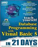 Teach Yourself Database Programming with Visual Basic 5 in 21 Days, Amundsen, Michael and Smith, Curtis, 067231018X