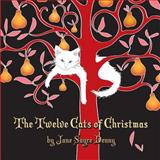 The Twelve Cats of Christmas, Jane Sayre Denny, 1494490188