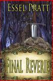 Final Reverie, Essel Pratt, 150025018X