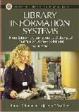 Library Information Systems, Thomas R. Kochtanek and Joseph R. Matthews, 1591580188