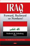 Iraq: Forward, Backward or Nowhere?, , 1607410184