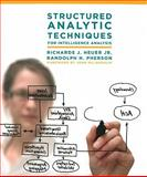 Structured Analytic Techniques for Intelligence Analysis, Heuer, Richards J., Jr. and Pherson, Randolph H., 1608710181