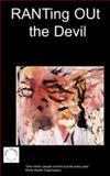RANTing OUt the Devil, K. M. Hill, 1847470181