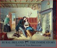 Rural Ireland : The Inside Story, Kreilkamp, Vera, 1892850184