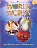 World Works, Level E : Health, Everyday Things, Law Enforcement, McGraw-Hill - Jamestown Education Staff, 0078780187