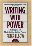 Writing with Power, Peter Elbow, 0195120183