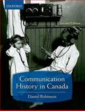 Communication History in Canada, , 0195430182
