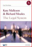 The Legal System, Malleson, Kate and Moules, Richard, 0199560188