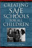 Creating Safe Schools for All Children, Duke, Daniel Linden, 020532018X