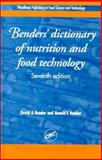 Bender's Dictionary of Nutrition and Food Technology, Bender, David A. and Bender, Arnold E., 0849300185