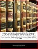 Die Altdeutschen Bruchstücke des Tractats des Bischof Isidorus Von Sevilla de Fide Catholica Contra Judaeos, Karl Weinhold and Saint Isidore, 1141630184