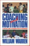 Coaching and Motivation, Warren, Charles, 1591640180