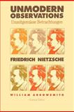 Unmodern Observations, Nietzsche, Friedrich Wilhelm, 0300180195